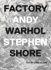,Shore, Stephen, Factory: Andy Warhol