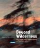 ,Beyond Wilderness