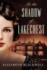 Blackwell, Elizabeth,In the Shadow of Lakecrest