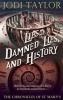 Taylor, Jodi,Lies, Damned Lies, and History