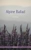 Vasil  Bykau,Alpine Ballad