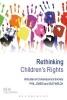 Welch, Sue,Rethinking Children`s Rights
