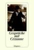 Cezanne, Paul,Gespräche mit Cezanne
