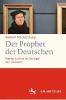 Mecklenburg, Norbert,Der Prophet der Deutschen