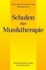 ,Schulen der Musiktherapie