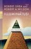 Shea, Robert,Illuminatus! Die Trilogie
