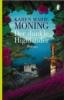 Moning, Karen Marie,Der dunkle Highlander