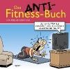 Fernandez, Miguel,Das Anti-Fitnessbuch