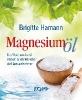 Hamann, Brigitte,Magnesium?l
