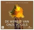 Hans-Wolfgang  Helb,De wereld van onze vogels