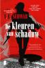 V.E.  Schwab,De kleuren van schaduw