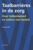 Hanneke  Bot,Taalbarrieres in de zorg