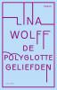 <b>Lina  Wolff</b>,De polyglotte geliefden