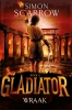 Simon  Scarrow,Gladiator 4 - Wraak