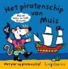 Lucy  Cousins,Het piratenschip van Muis