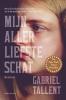 Gabriel  Tallent,Mijn allerliefste schat