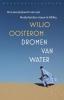 <b>Wiljo  Oosterom</b>,Dromen van water