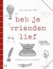 Lars van der Werf,Heb je vrienden lief