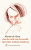 Martin de Haan,Aan de rand van de wereld: Michel Houellebecq