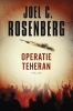 Joel C.  Rosenberg,Operatie Teheran