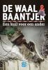 <b>De Waal & Baantjer</b>,Een kuil voor een ander