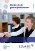 ,<b>Edu4all HBR Werken in de gastvrijheidssector</b>