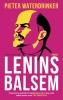 <b>Pieter  Waterdrinker</b>,Lenins balsem