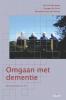 Jurn  Verschraegen, Georges De Corte, Bernadette Van den Heuvel,Omgaan met dementie (+ interactieve CDRom)