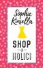 Sophie  Kinsella,Shopaholic!