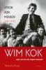 <b>Marnix  Krop</b>,Wim Kok 1: Voor zijn mensen 1938-1994