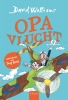 <b>David  Walliams</b>,Opa vlucht