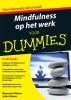 Shamash  Alidina, Juliet  Adams,Mindfulness op het werk voor Dummies