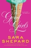 <b>Sara  Shepard</b>,The Good Girls