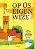 Hinne  Wagenaar,Op ús eigen wize. Sân ferhalen út it boek Hannelingen oer taal en kultuer
