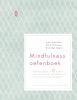John  Teasdale, Mark  Williams, Zindel  Segal,Mindfulness oefenboek
