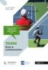 Ariane  Caplin, Evert  Zinzen,Tennis: Boost je professionaliteit