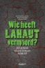 <b>Emmanuel  Gerard, Widukind de Ridder, Fran&ccedil;oise  Muller</b>,Wie heeft Lahaut vermoord?