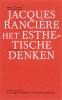 <b>Jacques Rancire</b>,Het esthetische denken