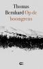 Thomas  Bernhard,Op de boomgrens