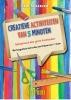 Gabi  Scherzer,Creatieve activiteiten van 5 minuten