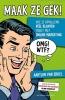 <b>Aartjan van Erkel</b>,Maak ze gek! Hoe je opvallend veel klanten trekt met online marketing