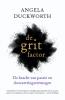 <b>Angela  Duckworth</b>,De grit-factor
