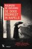 <b>Maurizio  De Giovanni</b>,De dood bedriegt in Napels