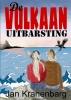 <b>Jan  Kranenbarg</b>,De Vulkaanuitbarsting