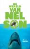 <b>Marco  Driehuizen</b>,De wereld van Nelson