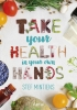 Stef  Mintiens ,Take your health in your own hands - Herbatheek