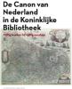 Jenny J. Mateboer Jan J. Bos  Ellen E. Van Oers,De canon van Nederland in de KB