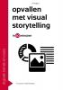 Vincent  Andriessen,Opvallen met visual storytelling in 60 minuten