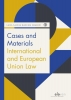 Masuma  Shahid Lana  Said,Cases and Materials International and European Union Law