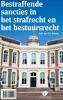 B.F.  Keulen H.E.  Bröring,Bestraffende sancties in het strafrecht en het bestuursrecht